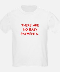 easy payments T-Shirt