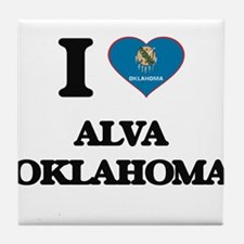 I love Alva Oklahoma Tile Coaster