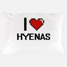 I love Hyenas Digital Design Pillow Case