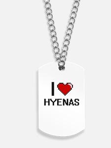 I love Hyenas Digital Design Dog Tags
