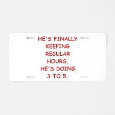 ex husband Aluminum License Plate
