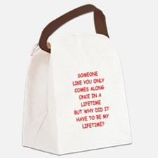 once in a lifetime Canvas Lunch Bag