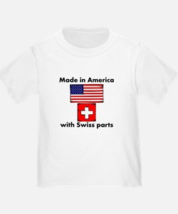 Made In America With Swiss Parts T-Shirt