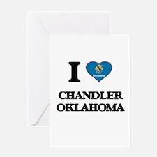 I love Chandler Oklahoma Greeting Cards