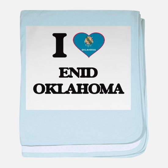 I love Enid Oklahoma baby blanket