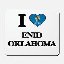 I love Enid Oklahoma Mousepad