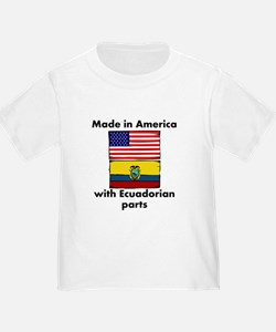Made In America With Ecuadorian Parts T-Shirt