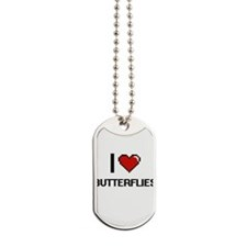 I love Butterflies Digital Design Dog Tags