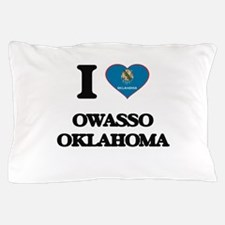 I love Owasso Oklahoma Pillow Case