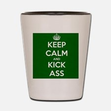 Funny Keep calm and kick ass Shot Glass