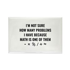 Math Is One Of Them Rectangle Magnet
