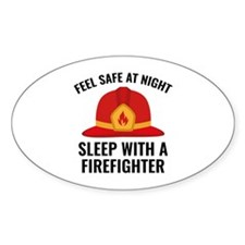 Sleep With A Firefighter Decal