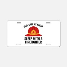 Sleep With A Firefighter Aluminum License Plate