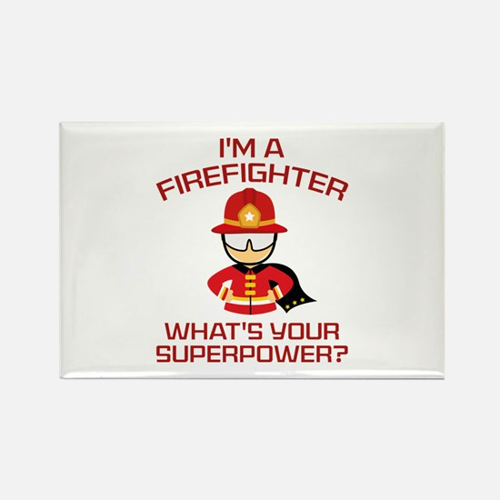 I'm A Firefighter Rectangle Magnet