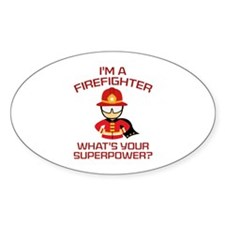 I'm A Firefighter Decal