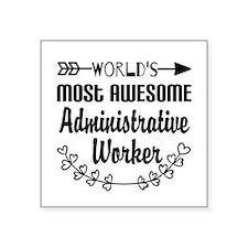 "World's Most Awesome Admini Square Sticker 3"" x 3"""