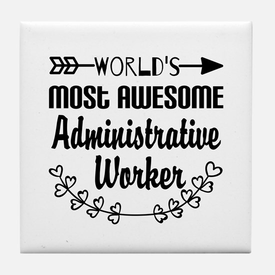World's Most Awesome Administrative W Tile Coaster