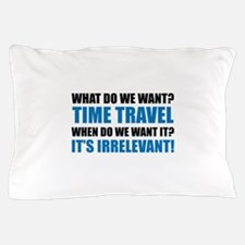 Time Travel Pillow Case
