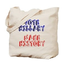Vote Hillary Make History Tote Bag