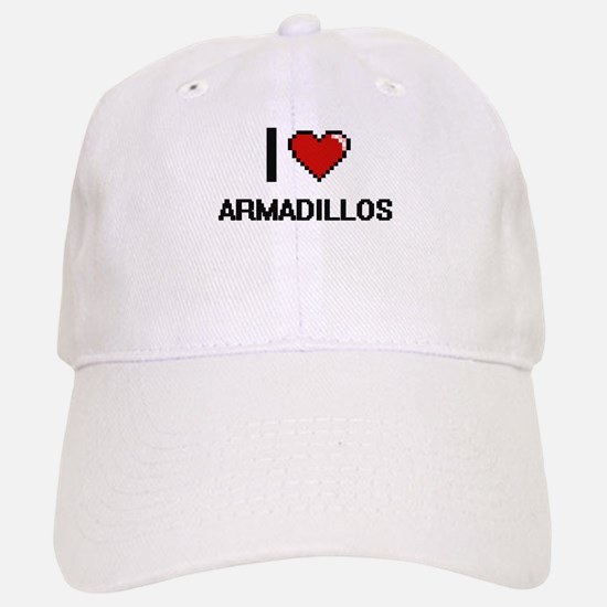 I love Armadillos Digital Design Baseball Baseball Cap