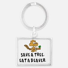 SAVE A TREE, EAT A BEAVER Landscape Keychain