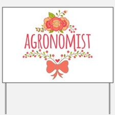 Cute Floral Occupation Agronomist Yard Sign