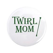 TWIRL MOM Button