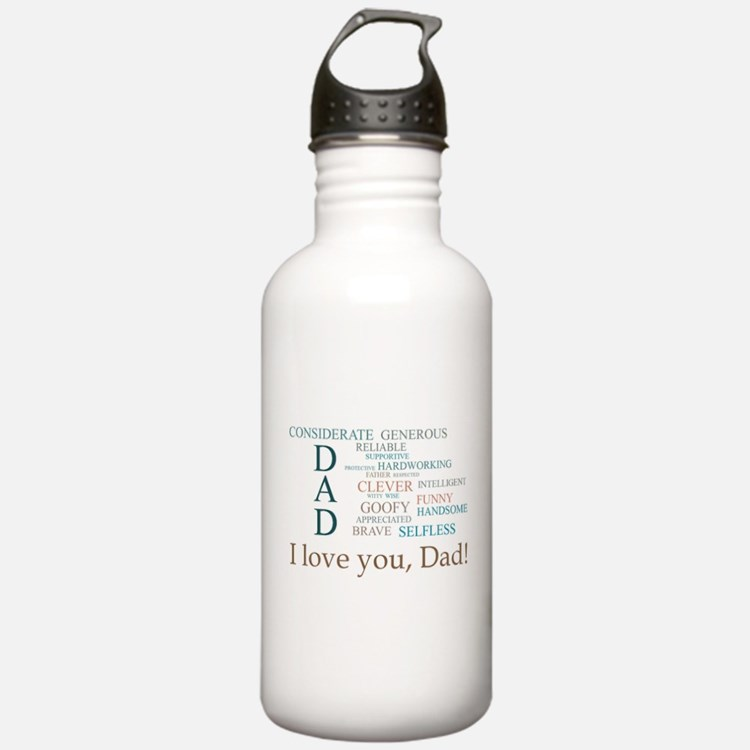 I love you, Dad! Water Bottle