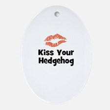 Kiss Your Hedgehog Oval Ornament