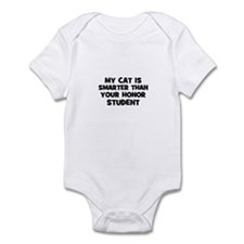 my cat is smarter than your h Infant Bodysuit