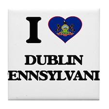 I love Dublin Pennsylvania Tile Coaster
