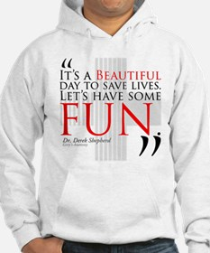 Beautiful Day to Save Lives Hoodie