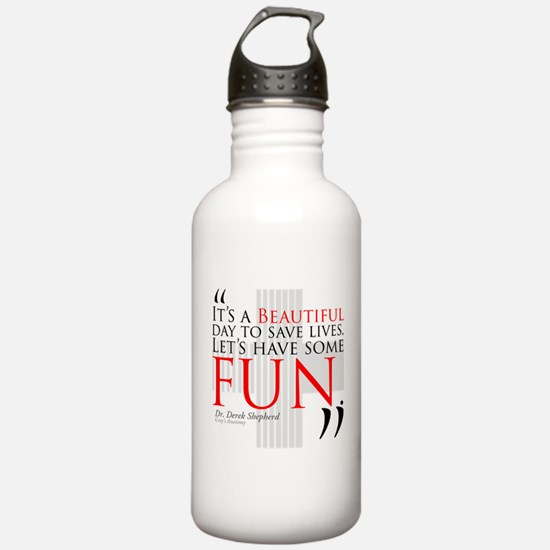 Beautiful Day to Save Lives Quote Water Bottle