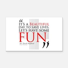 Beautiful Day to Save Lives Rectangle Car Magnet