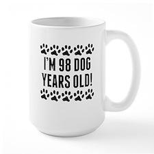 Im 98 Dog Years Old Mugs