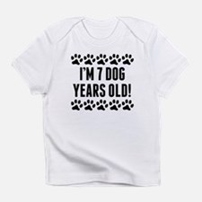 Im 7 Dog Years Old Infant T-Shirt