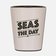 Seas The Day Shot Glass