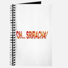 Oh... Sriracha! Journal