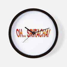 Oh... Sriracha! Wall Clock