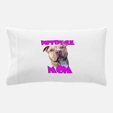 Pitbull Mom Pillow Case