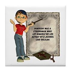 Dennis Quotes (Samson 01) Tile Coaster
