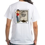 Dennis Quotes (One Spouse) - White T-Shirt