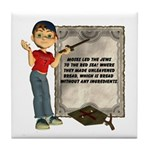Dennis Quotes (Moses 02) Tile Coaster