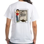 Dennis Quotes (Mary Sang) - White T-Shirt