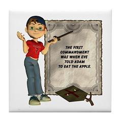 Dennis Quotes (1st Commandment) Tile Coaster