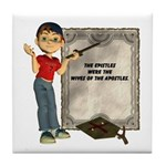 Dennis Quotes (Epistles) Tile Coaster