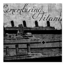 "Remembering Titanic Square Car Magnet 3"" x 3"""