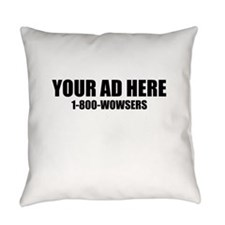 Your Ad Here Everyday Pillow