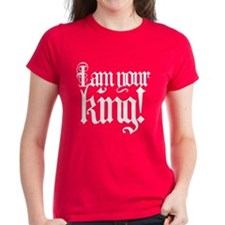 I am your king! Tee