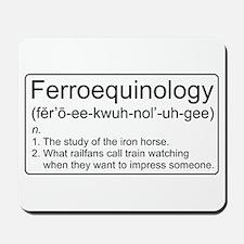 Ferroequinology Defined Mousepad